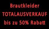 Brautkleider bis 50% Totalausverkauf
